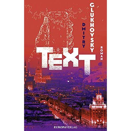 Dmitry Glukhovsky - TEXT - Preis vom 05.09.2020 04:49:05 h