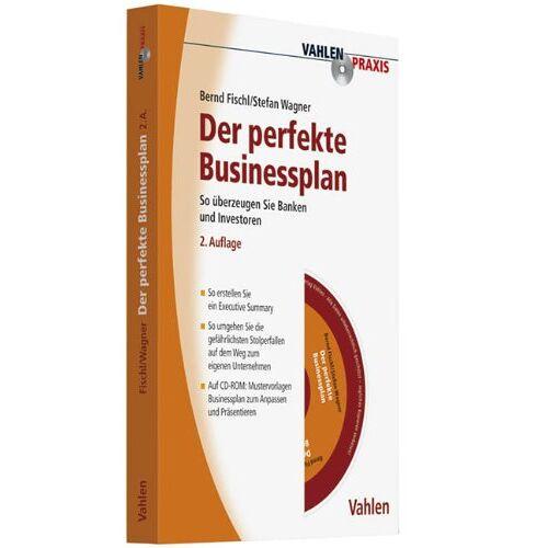 Bernd Fischl - Der perfekte Businessplan - Preis vom 11.05.2021 04:49:30 h
