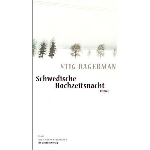 Stig Dagerman - Schwedische Hochzeitsnacht: Roman - Preis vom 17.02.2020 06:01:42 h