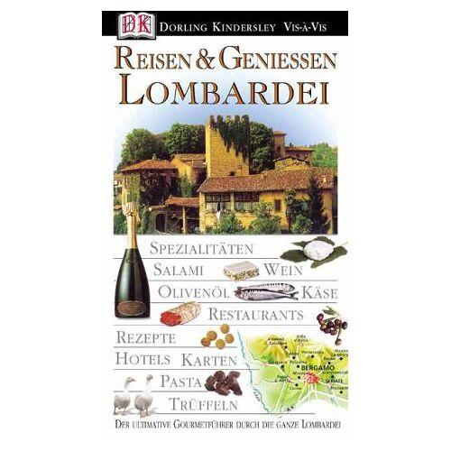 Guido Stecchi - Reisen und Geniessen Lombardei. VIS a VIS - Preis vom 07.05.2021 04:52:30 h