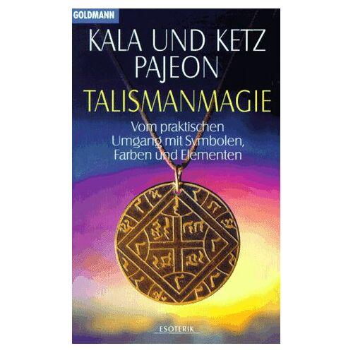 Kala Pajeon - Talismanmagie - Preis vom 27.02.2021 06:04:24 h