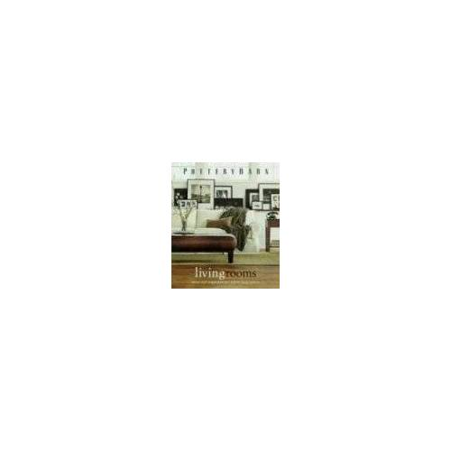 Clay Ide - Pottery Barn Living Rooms (Pottery Barn Design Library) - Preis vom 13.05.2021 04:51:36 h
