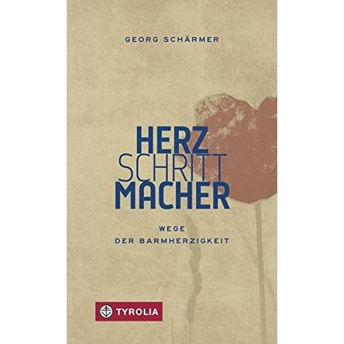 Georg Schärmer - Herzschrittmacher: Wege der Barmherzigkeit - Preis vom 04.10.2020 04:46:22 h