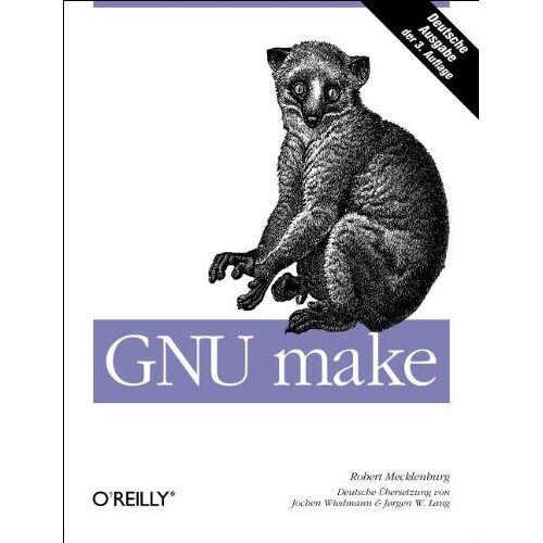 Robert Mecklenburg - GNU make - Preis vom 15.04.2021 04:51:42 h
