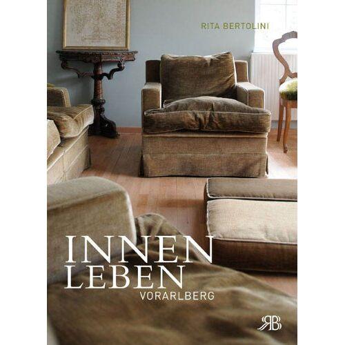 Rita Bertolini - Innenleben Vorarlberg - Preis vom 20.10.2020 04:55:35 h