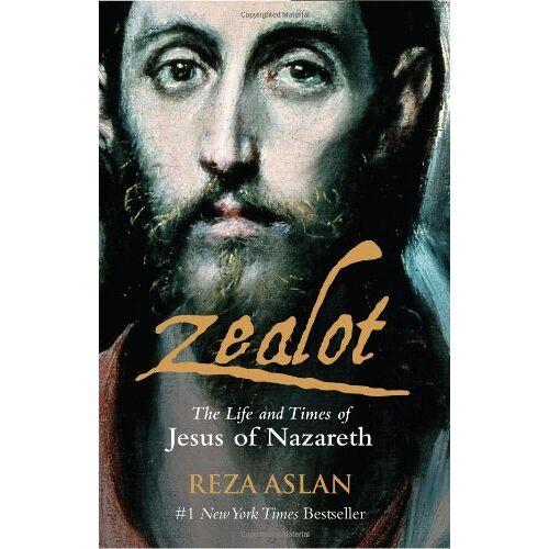 Reza Aslan - Zealot - Preis vom 14.01.2021 05:56:14 h