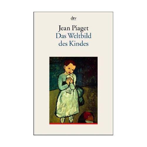 Jean Piaget - Das Weltbild des Kindes - Preis vom 14.04.2021 04:53:30 h