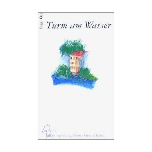 Inge Ott - Turm am Wasser: Die Linien des Lebens: Hölderlin und Charlotte Zimmer - Preis vom 11.05.2021 04:49:30 h
