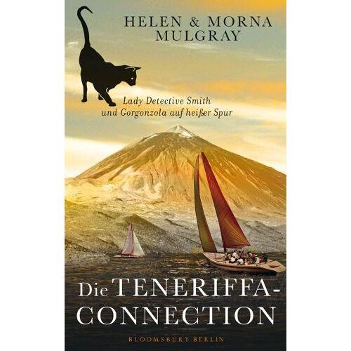 Helen Mulgray - Die Teneriffa-Connection: Lady Detective Smith und Gorgonzola auf heißer Spur - Preis vom 10.04.2021 04:53:14 h