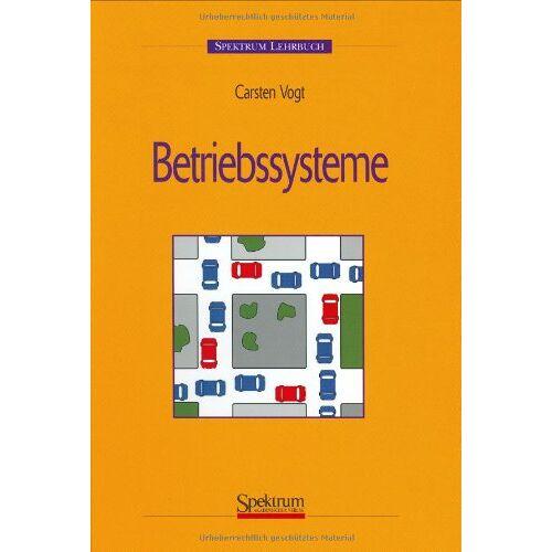 Carsten Vogt - Betriebssysteme - Preis vom 14.04.2021 04:53:30 h