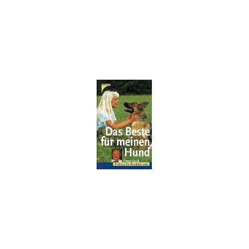 Peter Beck - Das Beste für meinen Hund. Profitips für Hundefreunde - Preis vom 18.11.2020 05:46:02 h