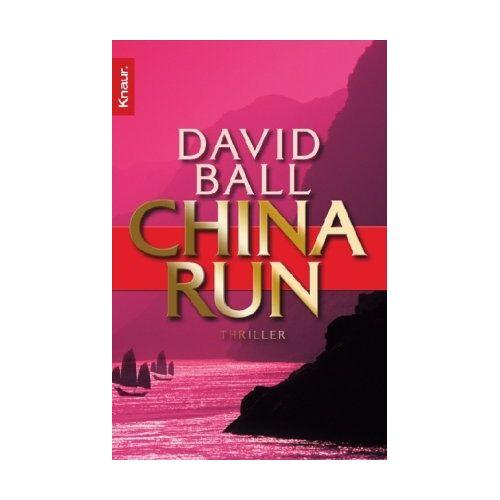 David Ball - China Run: Thriller - Preis vom 05.09.2020 04:49:05 h