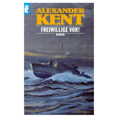 Alexander Kent - Freiwillige vor! - Preis vom 09.04.2021 04:50:04 h