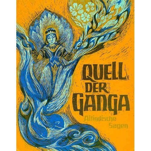 Dan Lindholm - Quell der Ganga. Altindische Sagen - Preis vom 27.02.2021 06:04:24 h