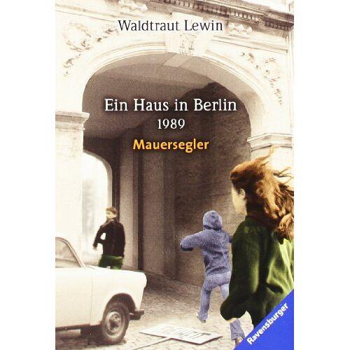 Waldtraut Lewin - Ein Haus in Berlin · 1989 · Mauersegler - Preis vom 11.05.2021 04:49:30 h