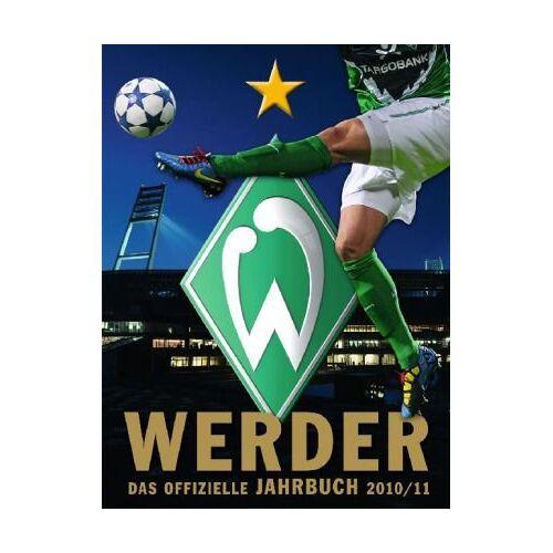 Werder Bremen - Werder Bremen: Das offizielle Jahrbuch 2010/11 - Preis vom 07.05.2021 04:52:30 h