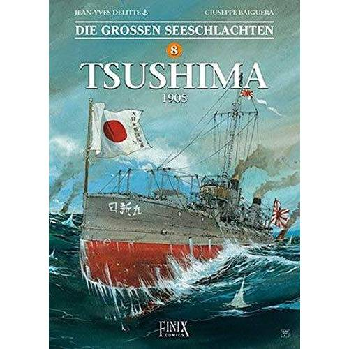 Jean-Yves Delitte - Die Großen Seeschlachten / Tsushima 1905 - Preis vom 28.03.2020 05:56:53 h
