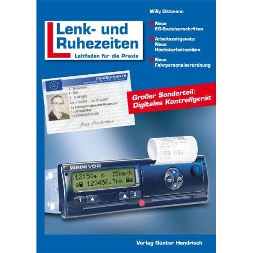 Willy Dittmann - Dittmann, W: Lenk- und Ruhezeiten - Preis vom 23.01.2021 06:00:26 h