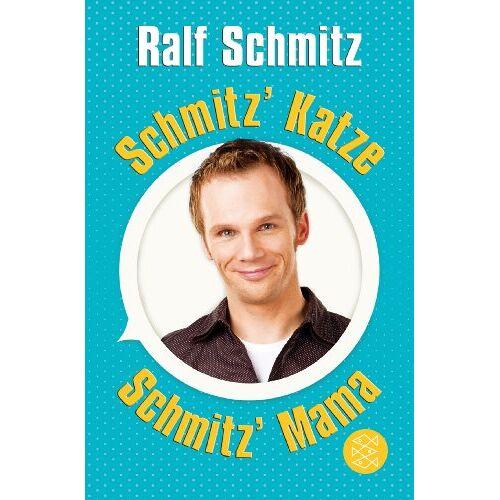 Ralf Schmitz - Schmitz' Katze / Schmitz' Mama: Zwei Bestseller in einem Band - Preis vom 21.10.2020 04:49:09 h