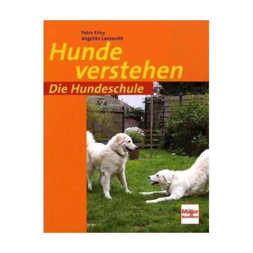 Petra Krivy - Hunde verstehen (Die Hundeschule) - Preis vom 08.05.2020 05:02:42 h