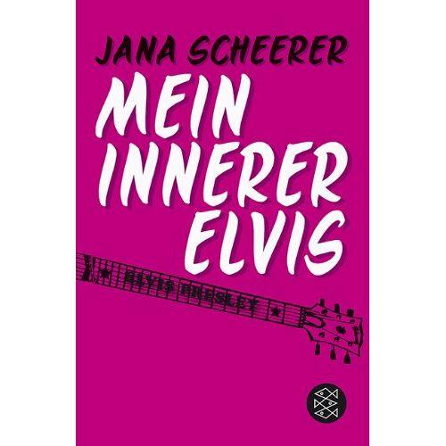 Jana Scheerer - Mein innerer Elvis - Preis vom 05.09.2020 04:49:05 h