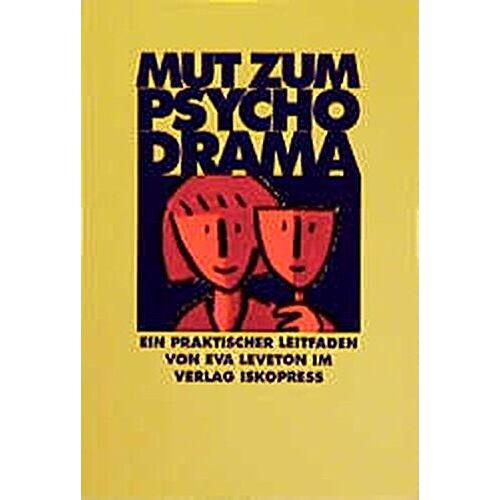 Eva Leveton - Mut zum Psychodrama - Preis vom 01.03.2021 06:00:22 h