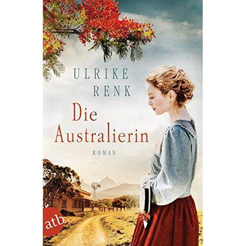 Ulrike Renk - Die Australierin: Von Hamburg nach Sydney (Die Australien Saga, Band 1) - Preis vom 15.04.2021 04:51:42 h