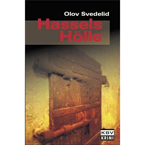 Olov Svedelid - Hassels Hölle (KBV-Krimi) - Preis vom 10.04.2021 04:53:14 h