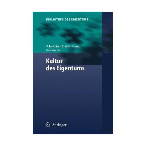 Schwäbisch Hall-Stiftung - Kultur des Eigentums (Bibliothek des Eigentums) - Preis vom 03.05.2021 04:57:00 h