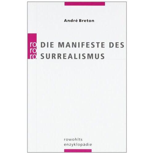 André Breton - Die Manifeste des Surrealismus - Preis vom 08.05.2021 04:52:27 h
