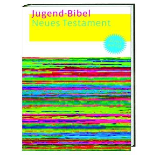 Bibel - Jugend-Bibel. Neues Testament - Preis vom 05.09.2020 04:49:05 h