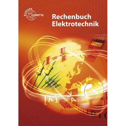 Walter Eichler - Rechenbuch Elektrotechnik - Preis vom 07.04.2020 04:55:49 h