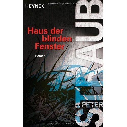 Peter Straub - Haus der blinden Fenster - Preis vom 21.10.2020 04:49:09 h