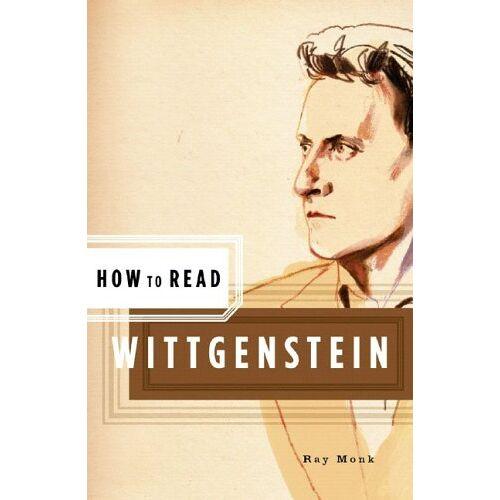 Ray Monk - How to Read Wittgenstein - Preis vom 07.05.2021 04:52:30 h