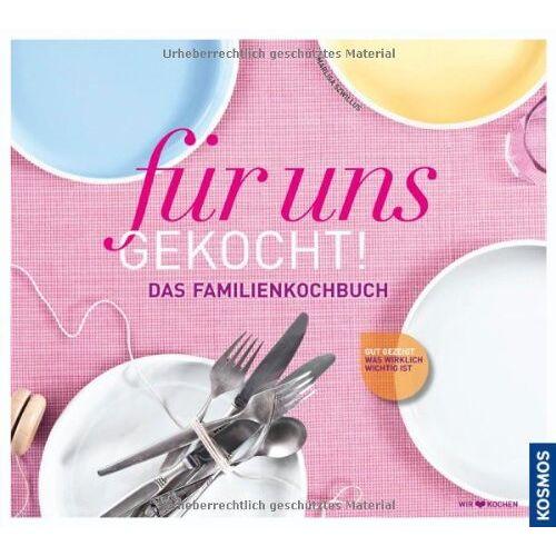 Marlisa Szwillus - für uns gekocht!: Das neue Familien-Kochbuch: Das Familienkochbuch - Preis vom 05.03.2021 05:56:49 h