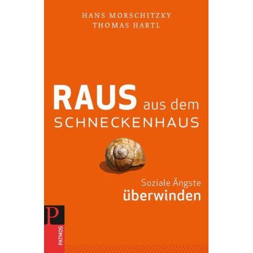 Hans Morschitzky - Raus aus dem Schneckenhaus - Preis vom 16.04.2021 04:54:32 h