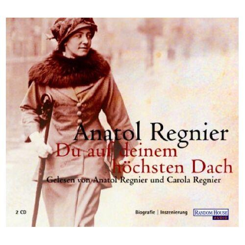 Anatol Regnier - Du auf deinem höchsten Dach [3 CDs] - Preis vom 05.05.2021 04:54:13 h