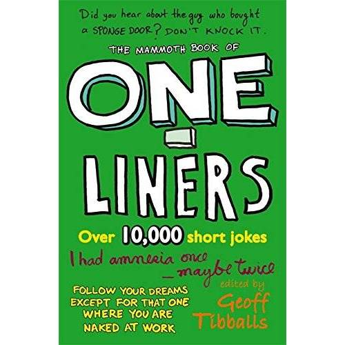 Geoff Tibballs - The Mammoth Book of One-Liners (Mammoth Books) - Preis vom 12.04.2021 04:50:28 h