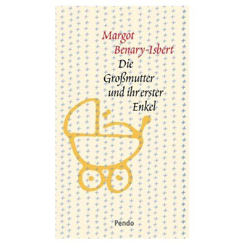 Margot Benary-Isbert - Die Grossmutter und ihr erster Enkel - Preis vom 05.09.2020 04:49:05 h