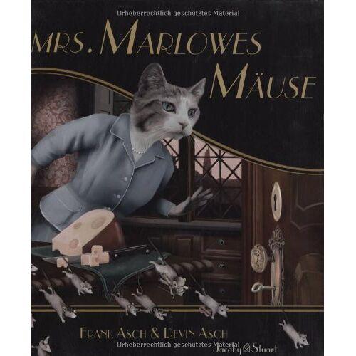 Frank Asch - Mrs. Marlowes Mäuse - Preis vom 02.12.2020 06:00:01 h