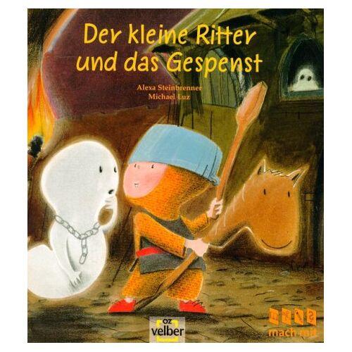 Alexa Steinbrenner - Der kleine Ritter und das Gespenst - Preis vom 20.10.2020 04:55:35 h