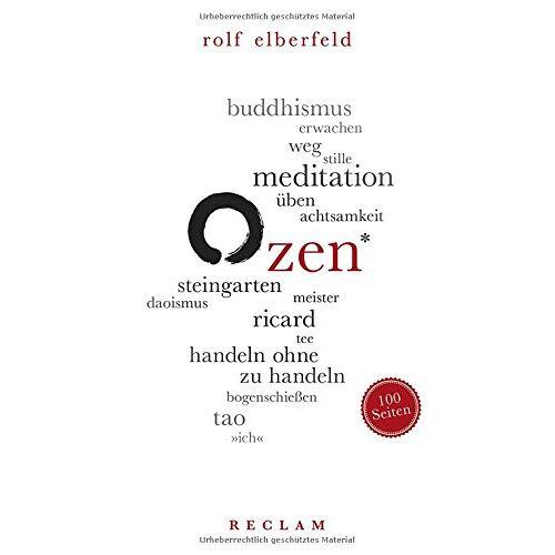 Rolf Elberfeld - Zen. 100 Seiten (Reclam 100 Seiten) - Preis vom 21.10.2019 05:04:40 h