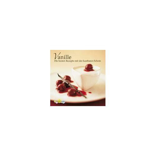 - Vanille. Die besten Rezepte mit der kostbaren Schote - Preis vom 16.04.2021 04:54:32 h