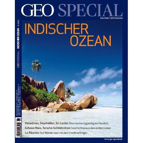 - GEO Special Indischer Ozean: 06/2012 - Preis vom 28.02.2021 06:03:40 h