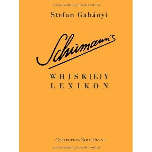 Stefan Gabanyi - Schumann's Whiskey-Lexikon - Preis vom 27.11.2019 05:54:47 h