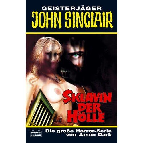 Jason Dark - Sklavin der Hölle - Preis vom 05.05.2021 04:54:13 h