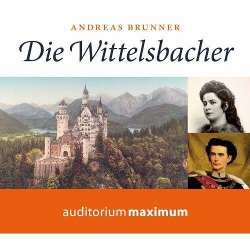 Andreas Brunner - Die Wittelsbacher: Glanz und Glorie einer Dynastie - Preis vom 15.04.2021 04:51:42 h