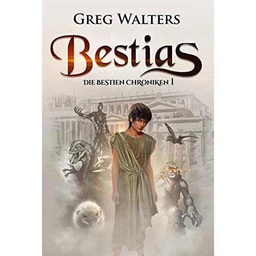 Greg Walters - Bestias: Die Bestien Chroniken I - Preis vom 06.09.2020 04:54:28 h