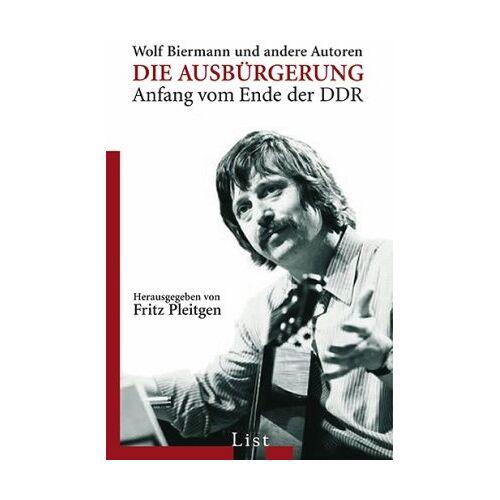 Pleitgen, Fritz F. - Die Ausbürgerung: Wolf Biermann u.a. - Preis vom 19.04.2021 04:48:35 h