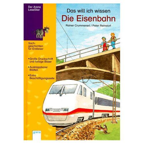 Rainer Crummenerl - Das will ich wissen, Die Eisenbahn - Preis vom 19.01.2021 06:03:31 h